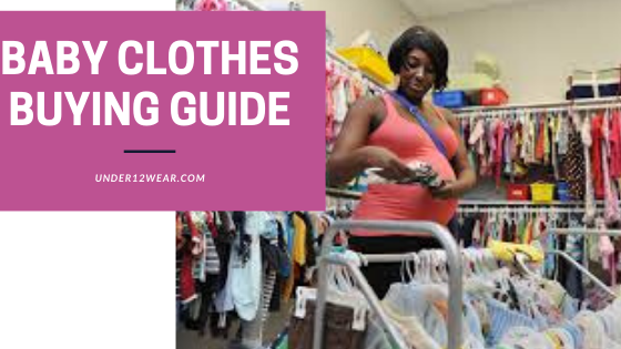 Baby clothes buying guide